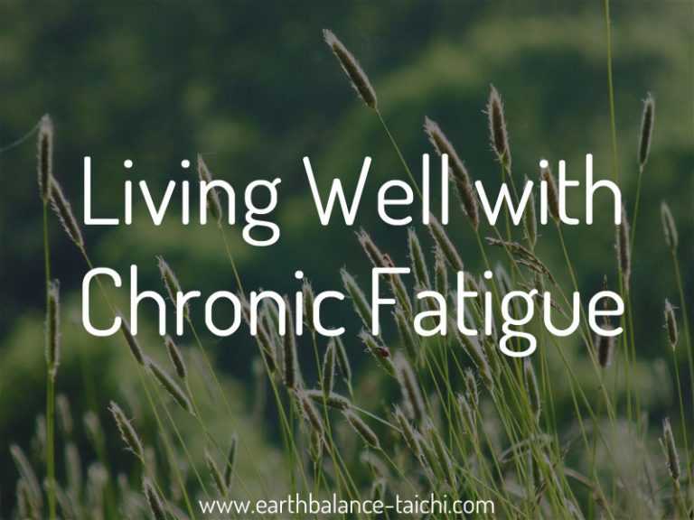 Living Well With Chronic Fatigue