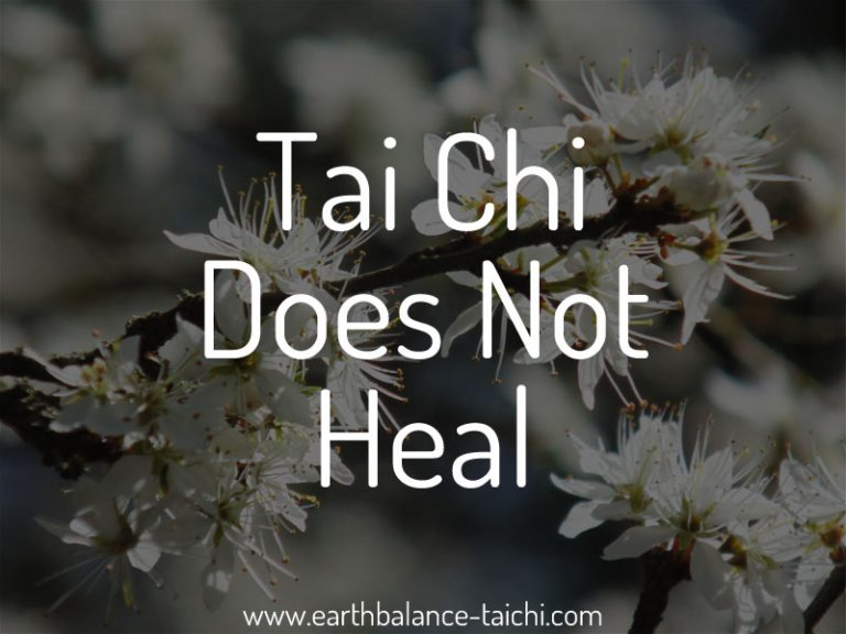Tai Chi Does Not Heal