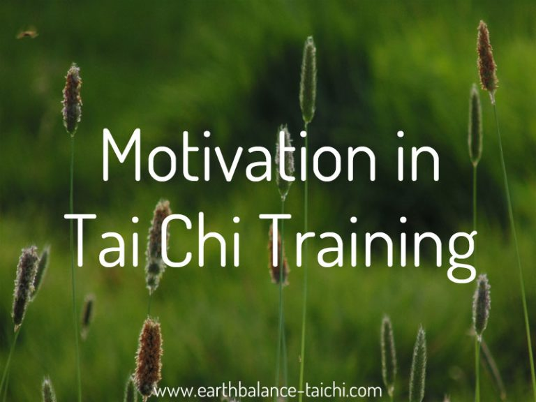 Motivation in your Tai Chi Practice