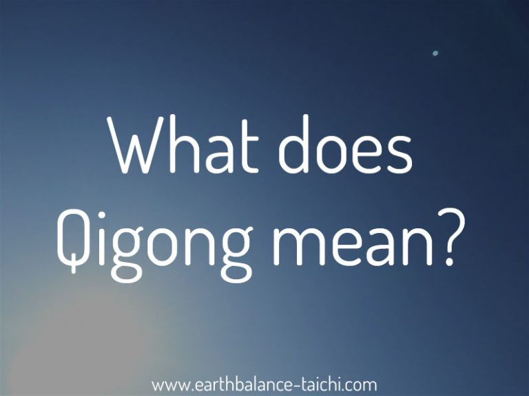 What does Qi Gong mean?